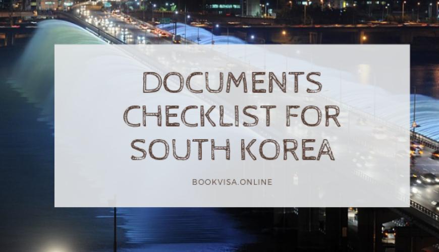 documents checklist for south korea Visa